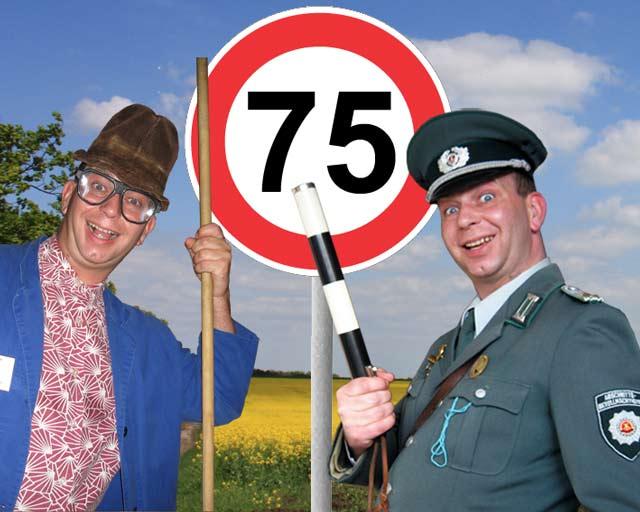 Comedy und Unterhaltung zum 75. Geburtstag