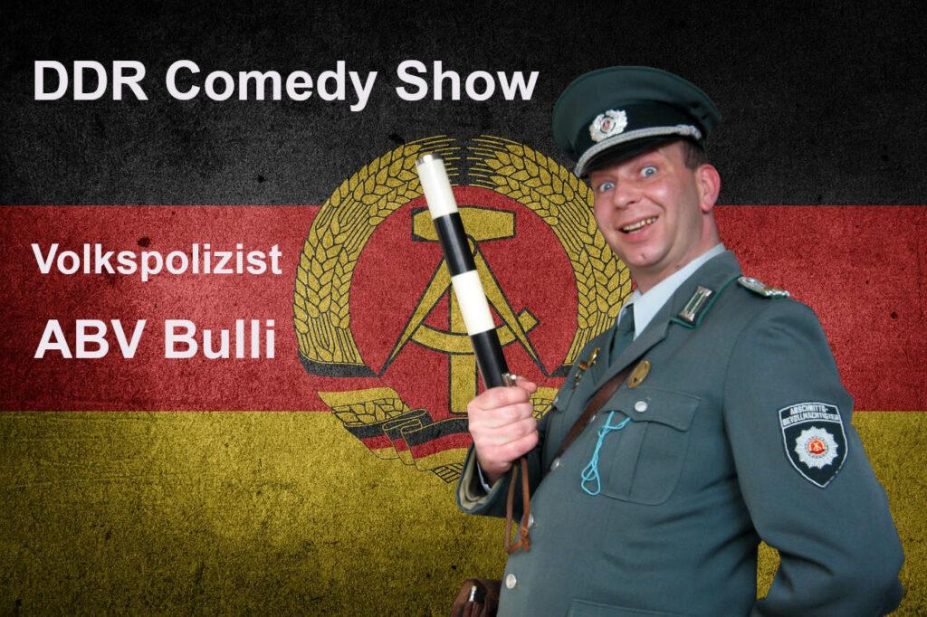 DDR Comedy mit ABV Bulli für Geburtstage und Familienfeiern